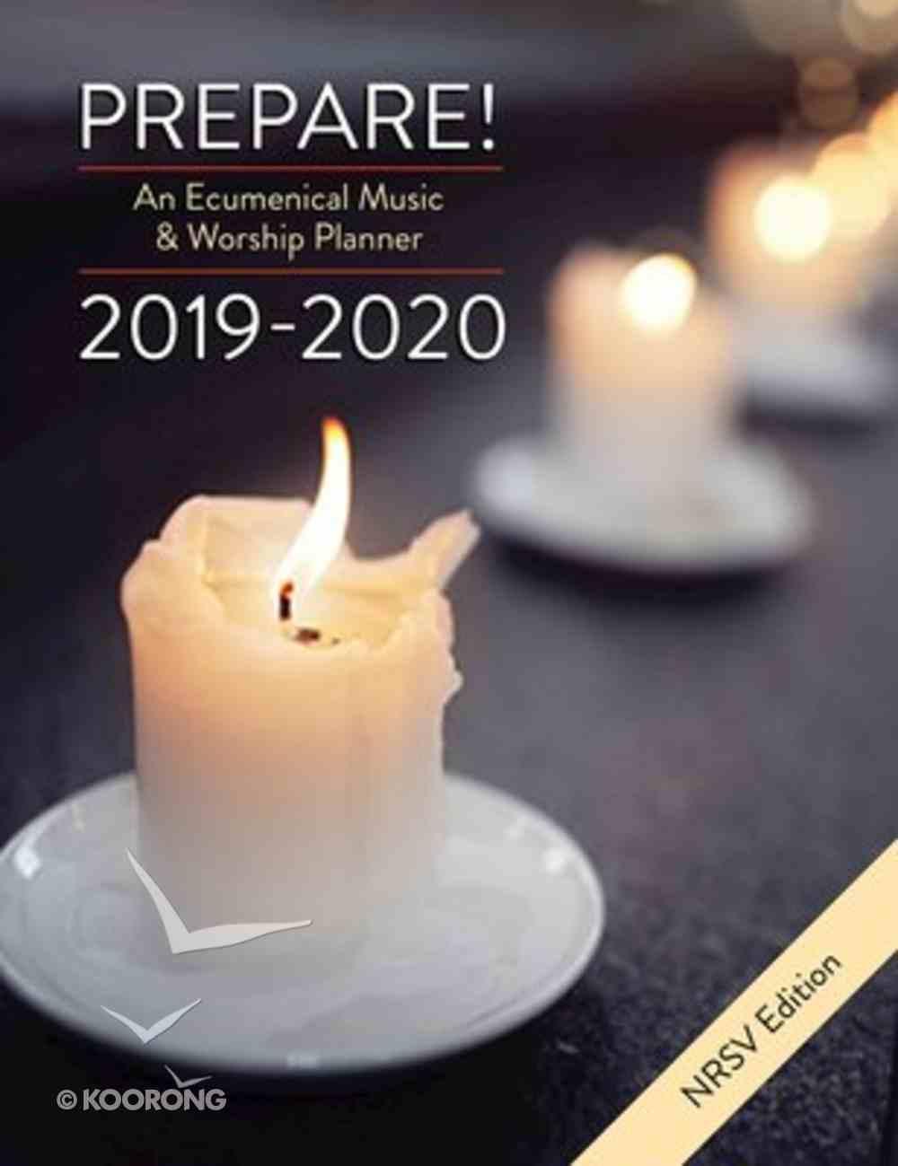 Prepare! 2019-2020 NRSV Edition: An Ecumenical Music & Worship Planner Spiral