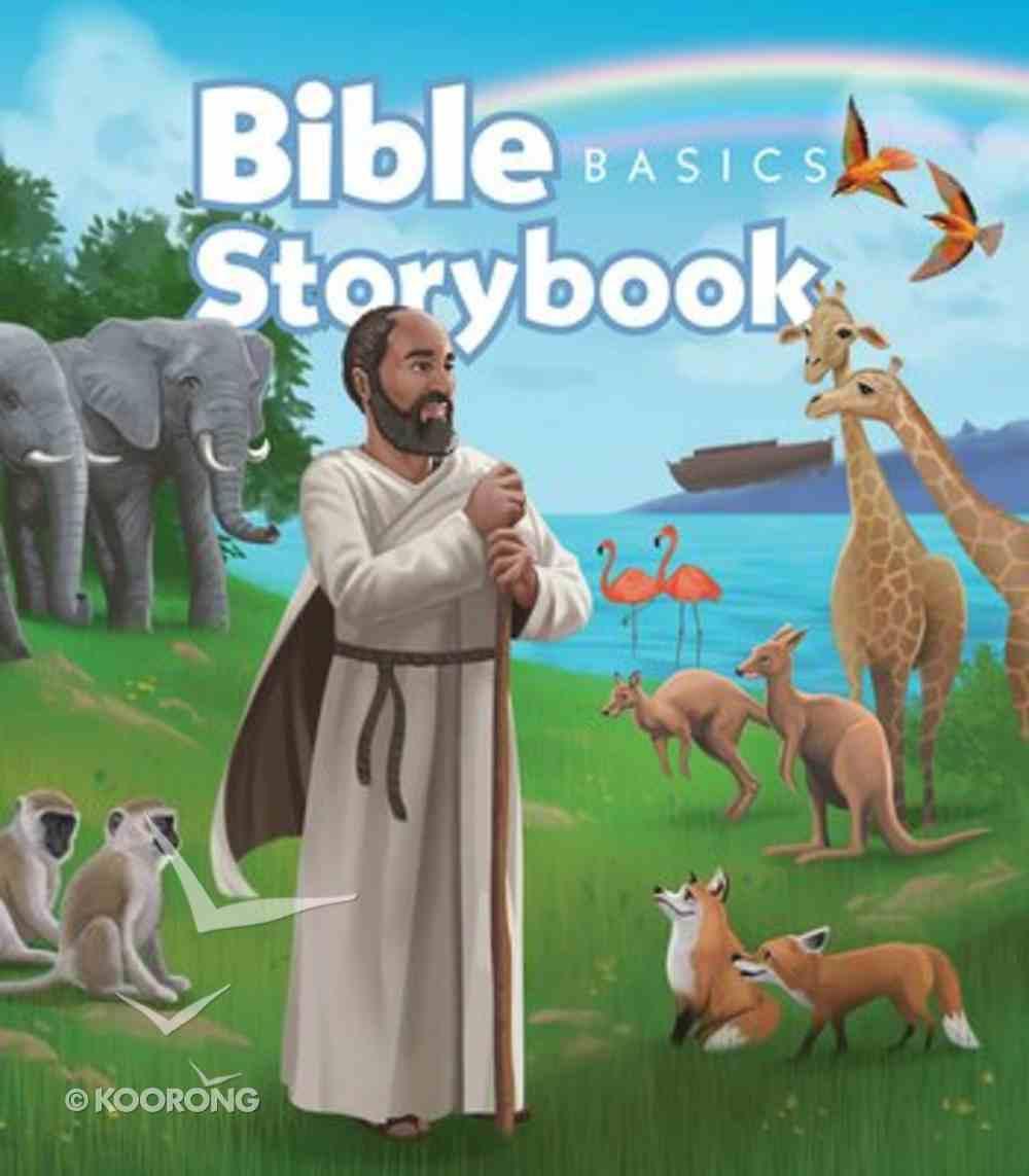 Bible Basics Storybook: Building a Faith Foundation Hardback