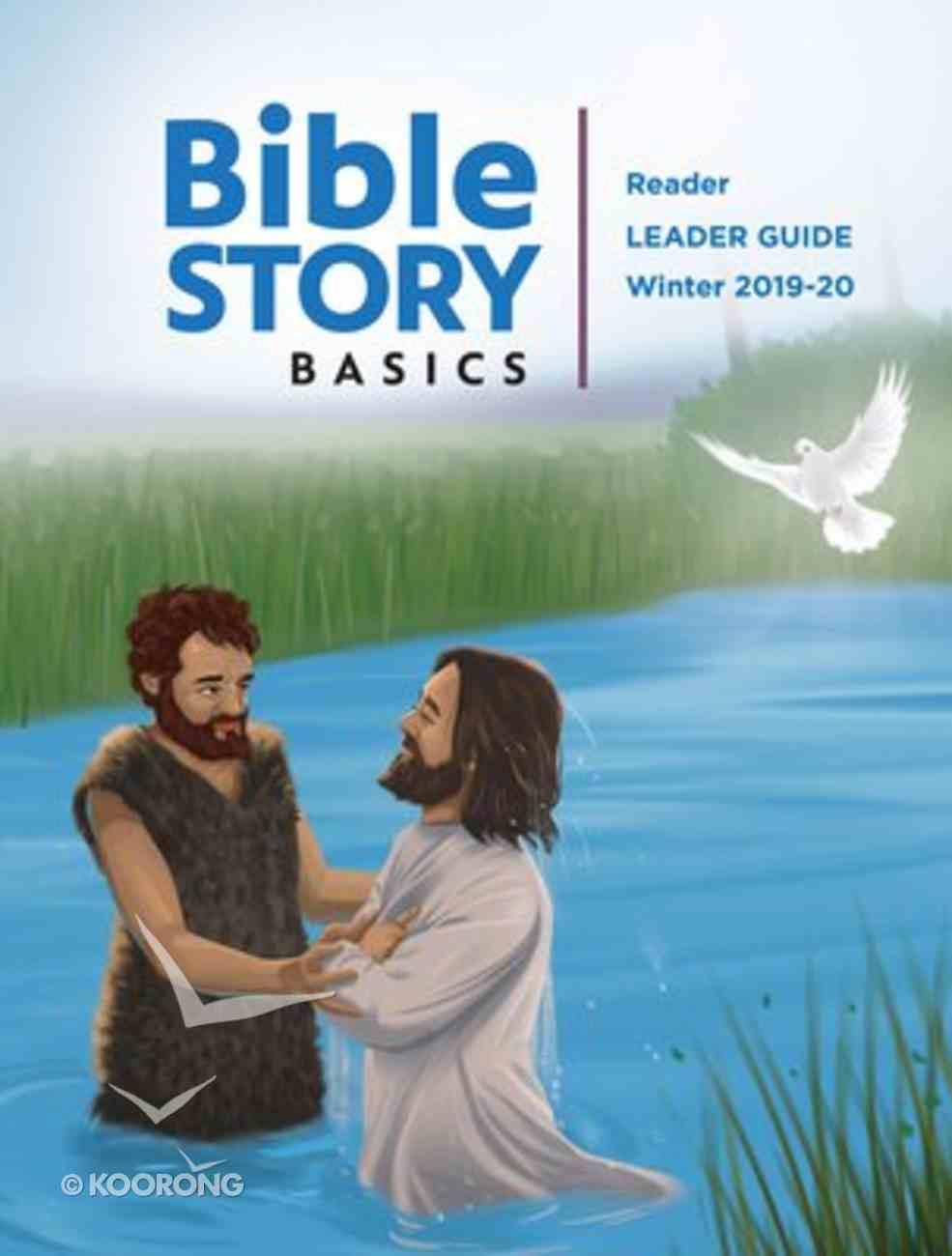 Bible Story Basics Winter 2019-2020 (Reader's Leader Guide) Paperback