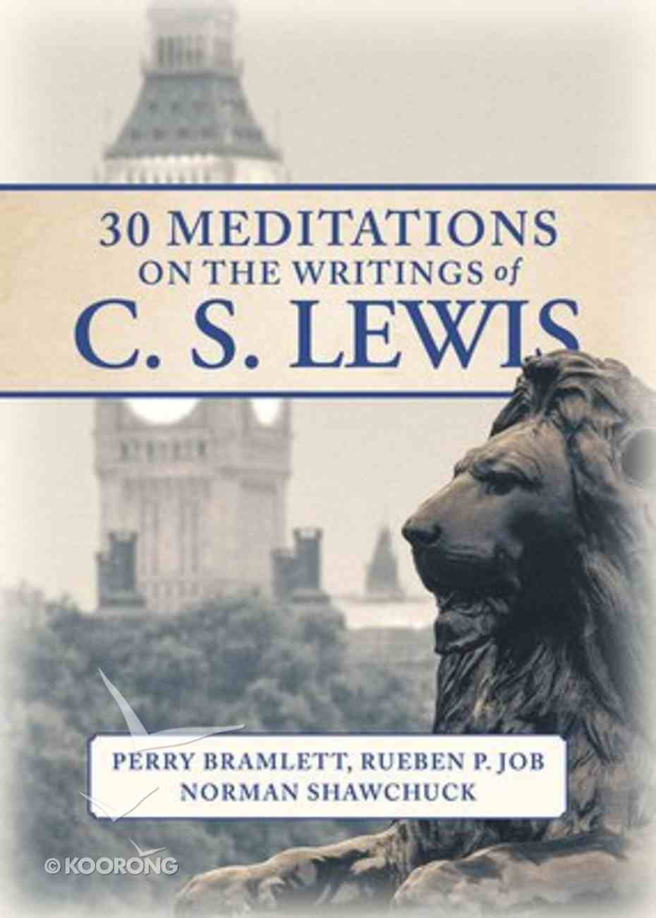 Mornings With C.S. Lewis: 30 Reflections on the Christian Life Paperback