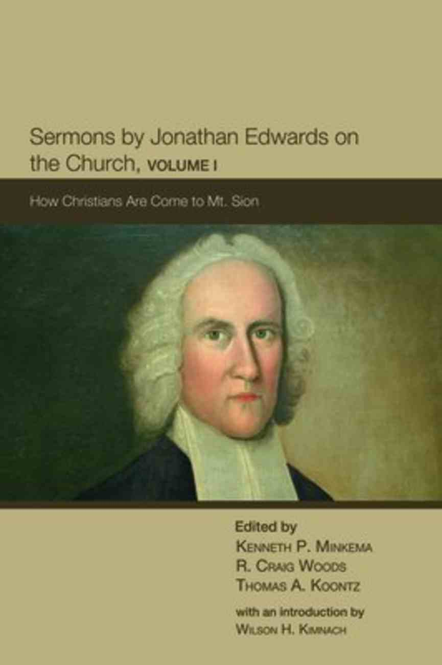 Sermons By Jonathan Edwards on the Church (Vol 1) Paperback