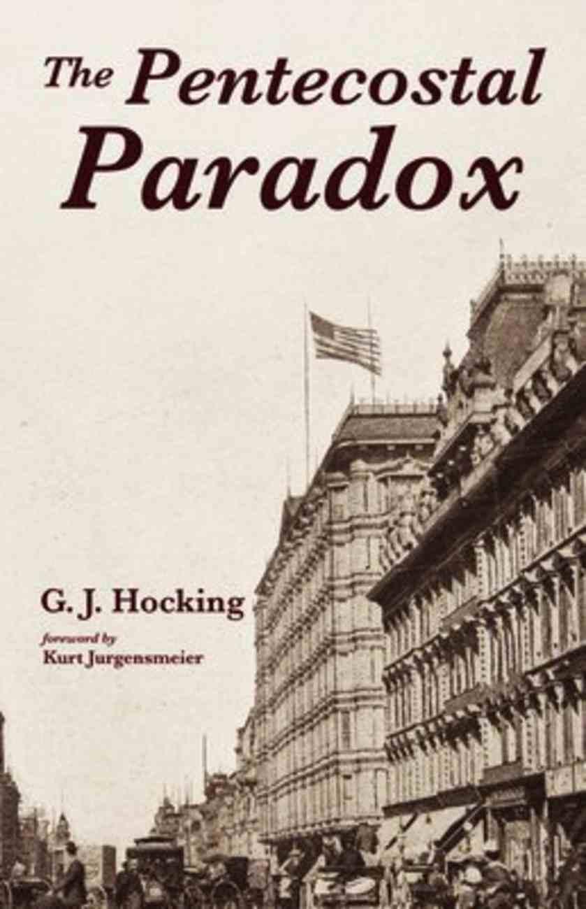 The Pentecostal Paradox Paperback
