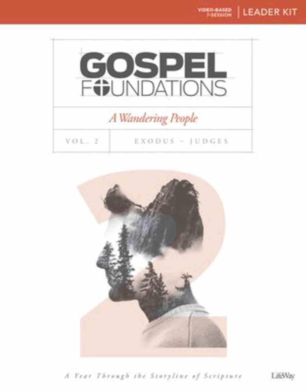 A Wandering People (Leader Kit) (#02 in Gospel Foundations Series) Pack