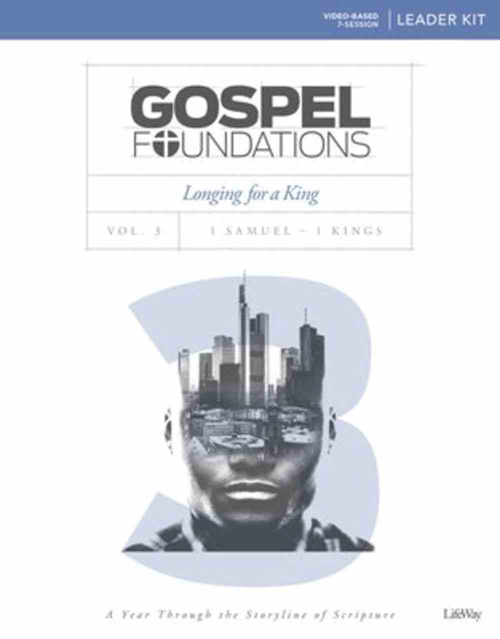 Longing For a King (Leader Kit) (#03 in Gospel Foundations Series) Pack