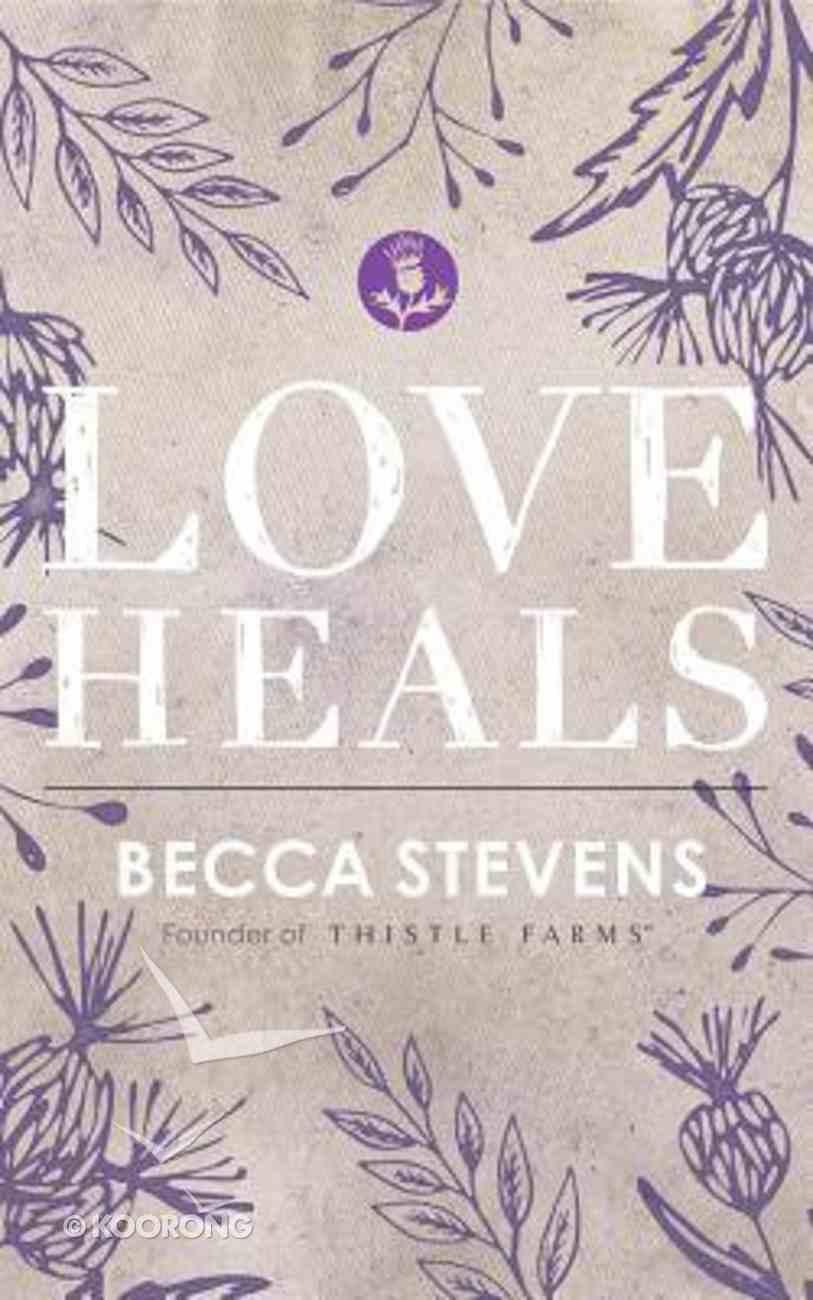 Love Heals (Unabridged, 3 Cds) CD