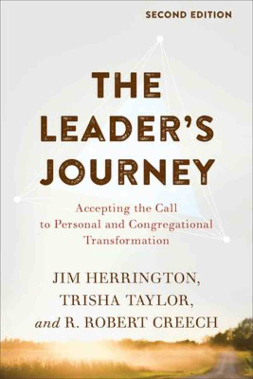 The Leader's Journey: Accepting the Call to Personal and Congregational Transformation (2nd Edition) Paperback