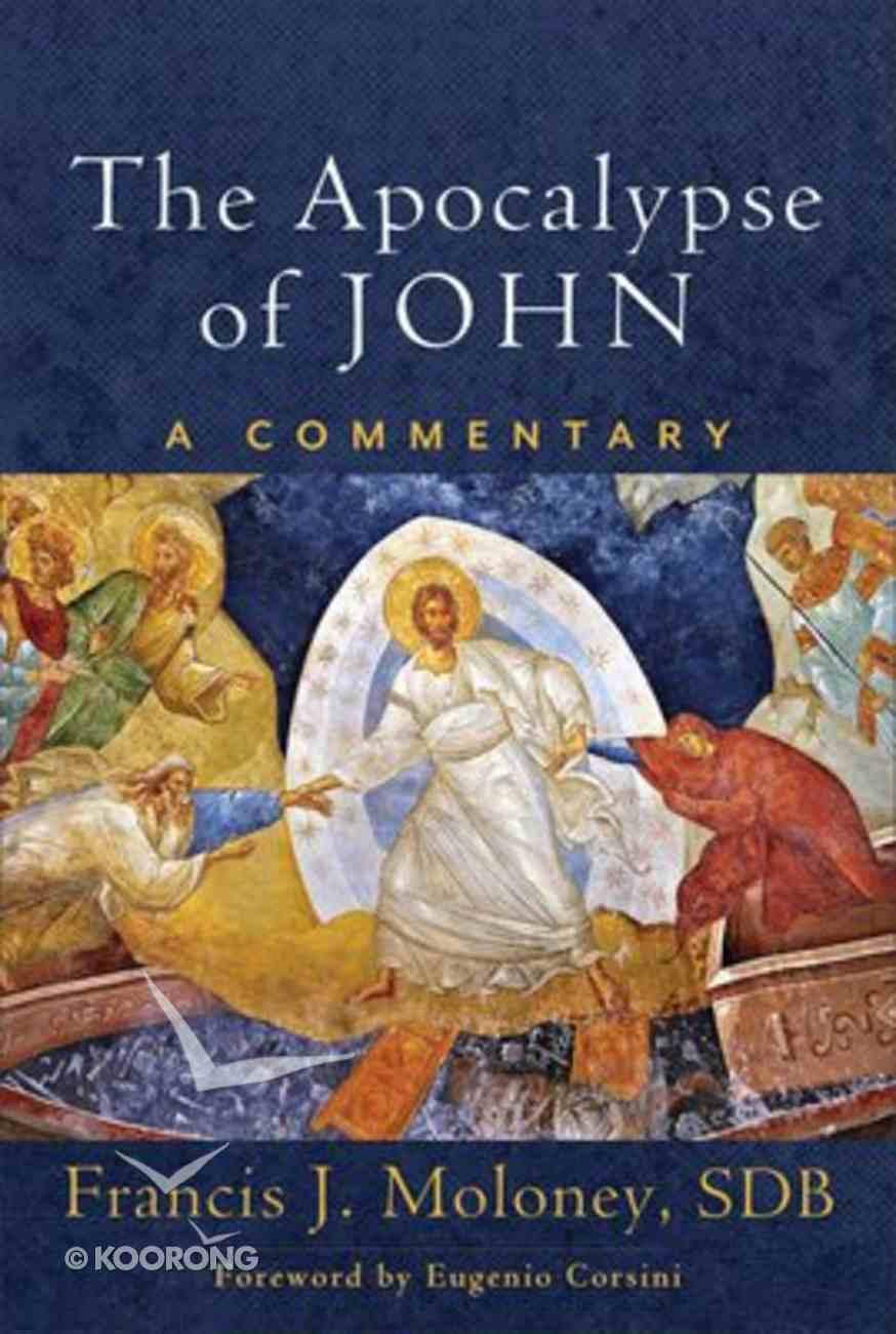 The Apocalypse of John: A Commentary Hardback