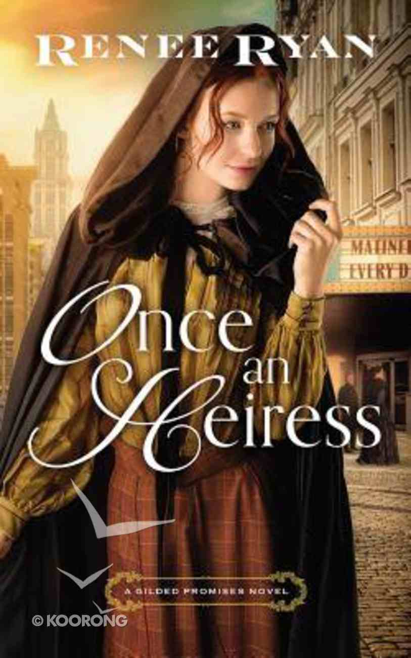 Once An Heiress (Unabridged, 8 CDS) (#03 in Gilded Promises Novel Audio Series) CD