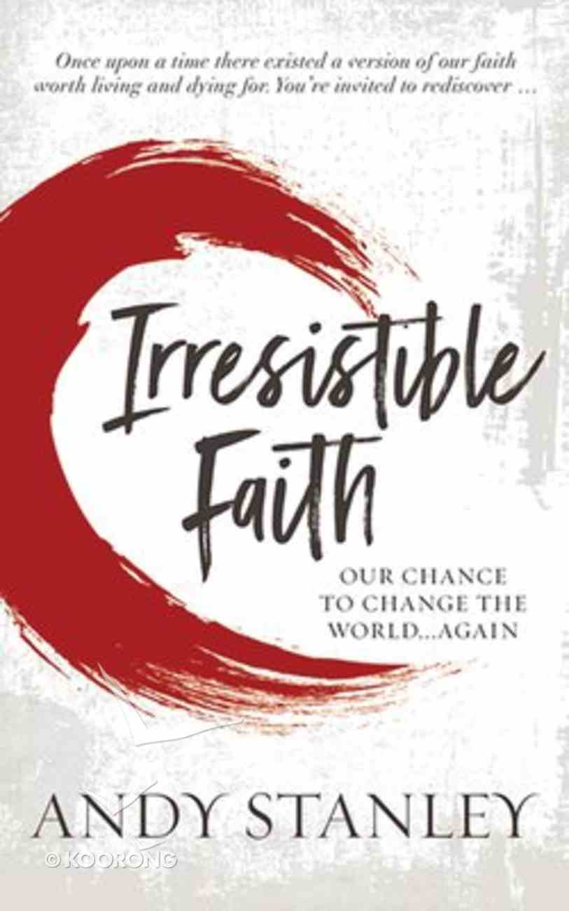 Irresistible: Reclaiming the New That Jesus Unleashed For the World (Unabridged, 7 Cds) CD