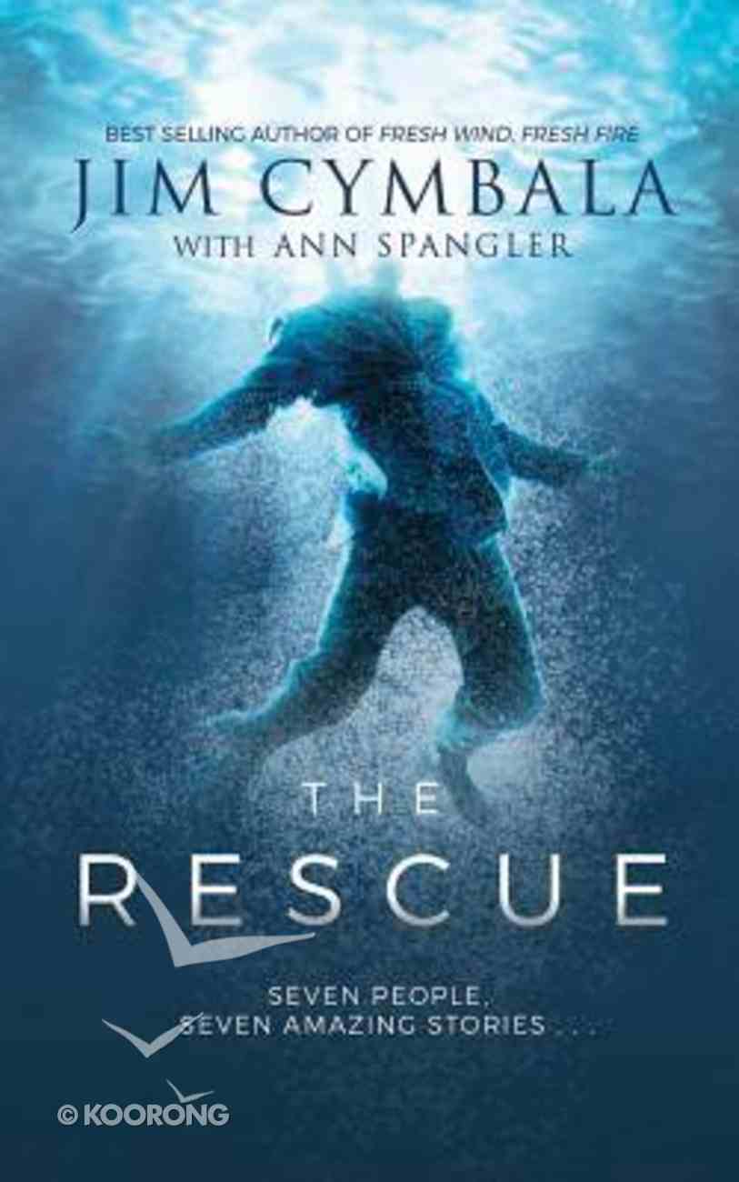 The Rescue: Seven People, Seven Amazing Stories... (Unabridged, 3 Cds) CD