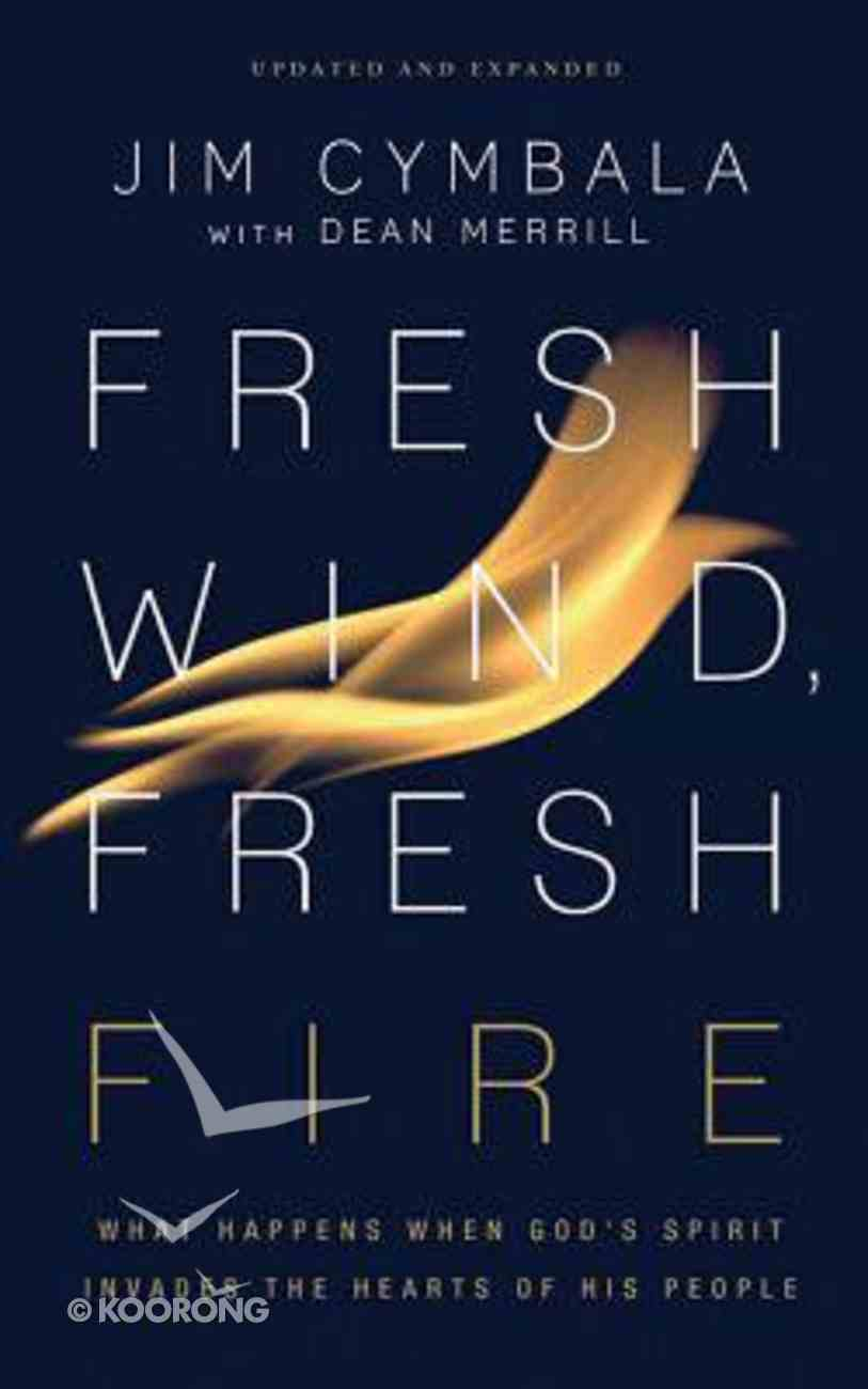 Fresh Wind, Fresh Fire: What Happens When God's Spirit Invades the Hearts of His People (Unabridged, 6 Cds) CD