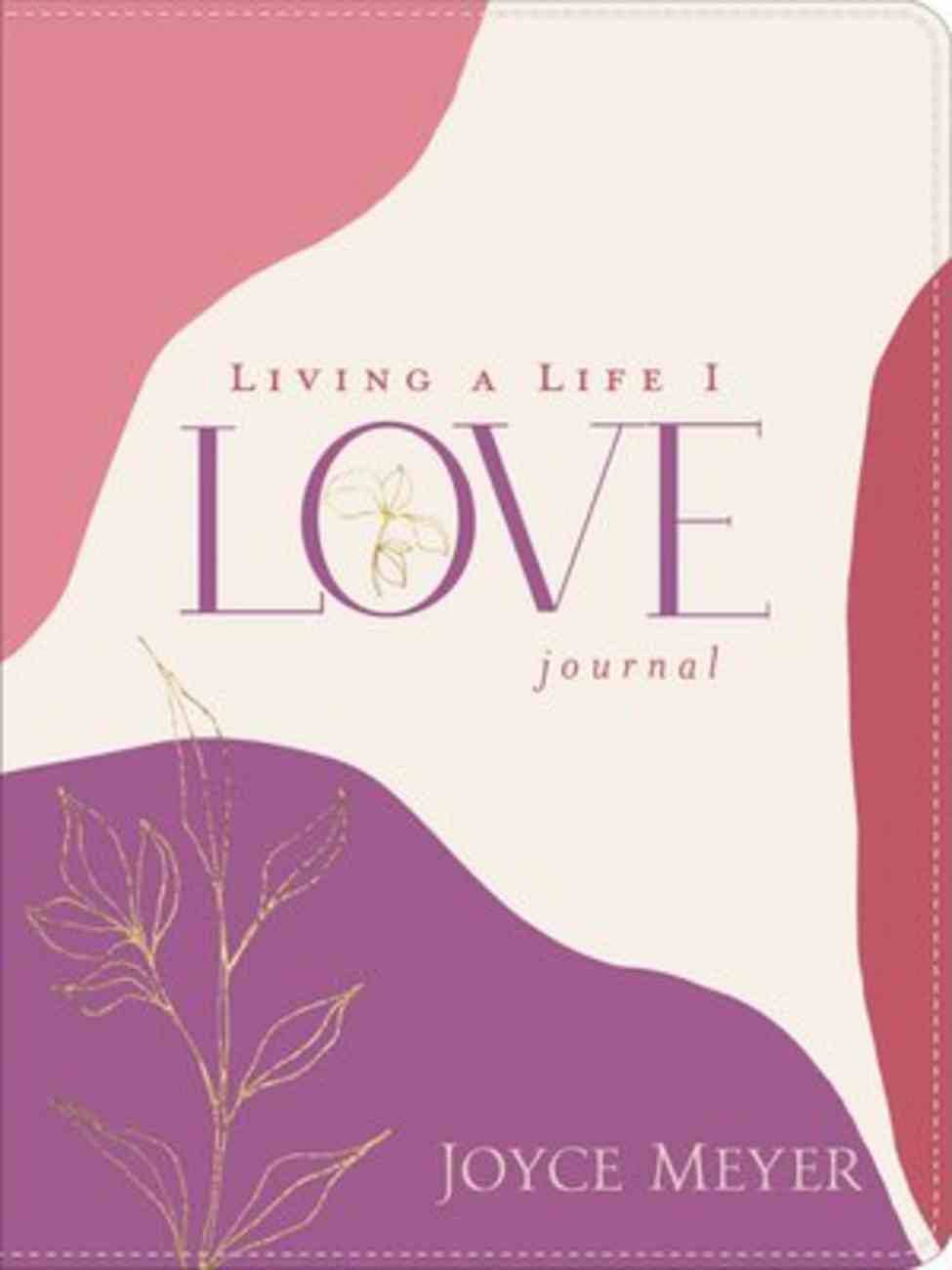Living a Life I Love Journal Bonded Leather