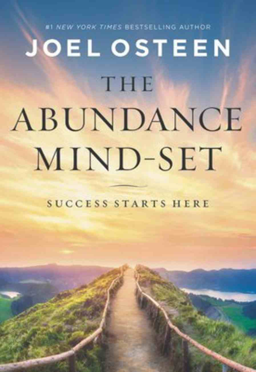 The Abundance Mind-Set: Success Starts Here Hardback
