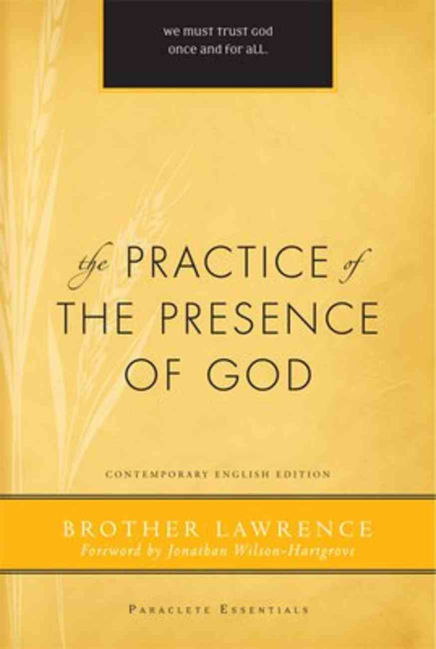 The Practice of the Presence of God (Paraclete Essentials Series) Paperback