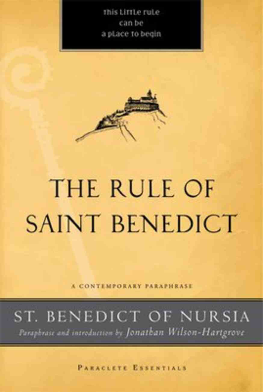 Rule of Saint Benedict, The: A Contemporary Paraphrase (Paraclete Essentials Series) Paperback
