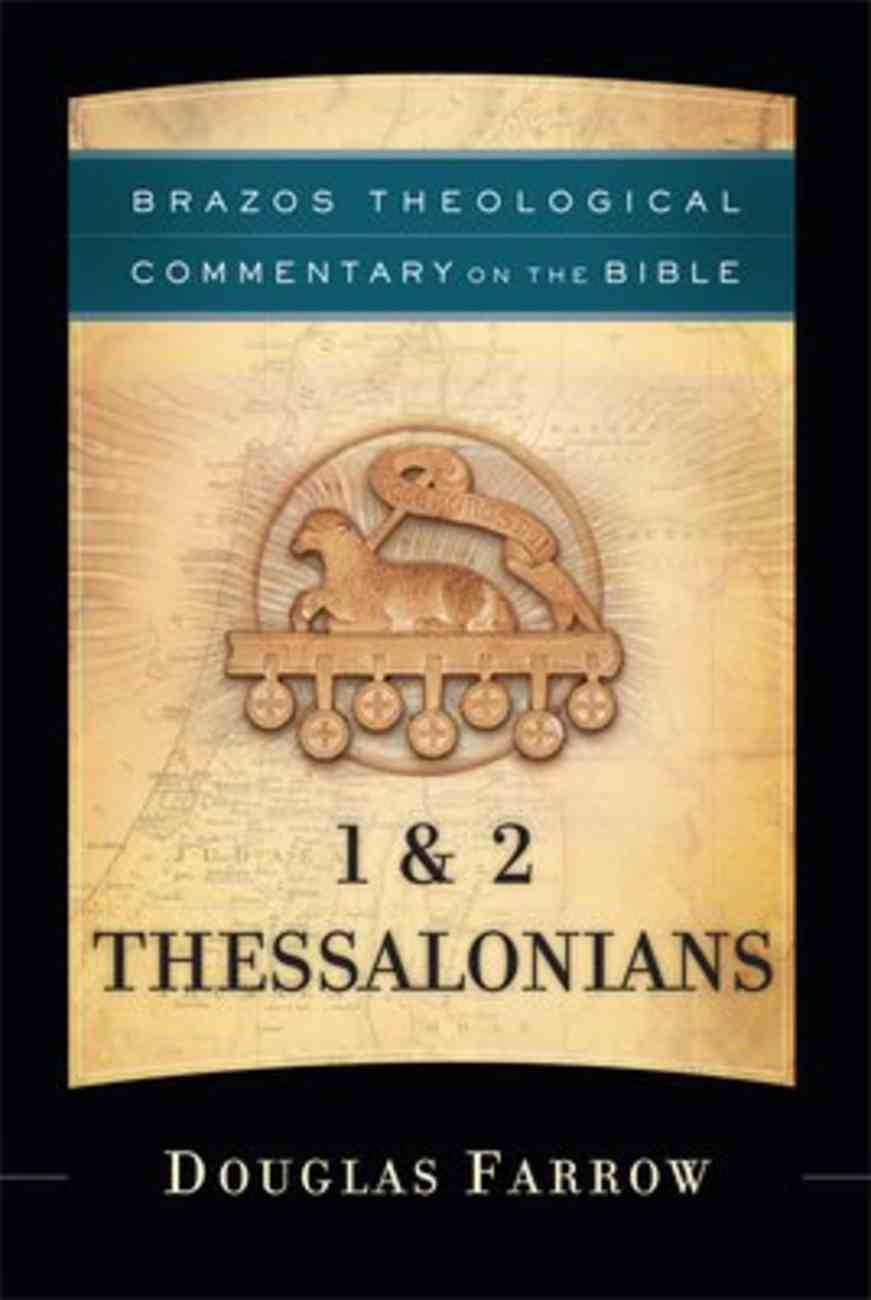1 & 2 Thessalonians (Brazos Theological Commentary On The Bible Series) Hardback