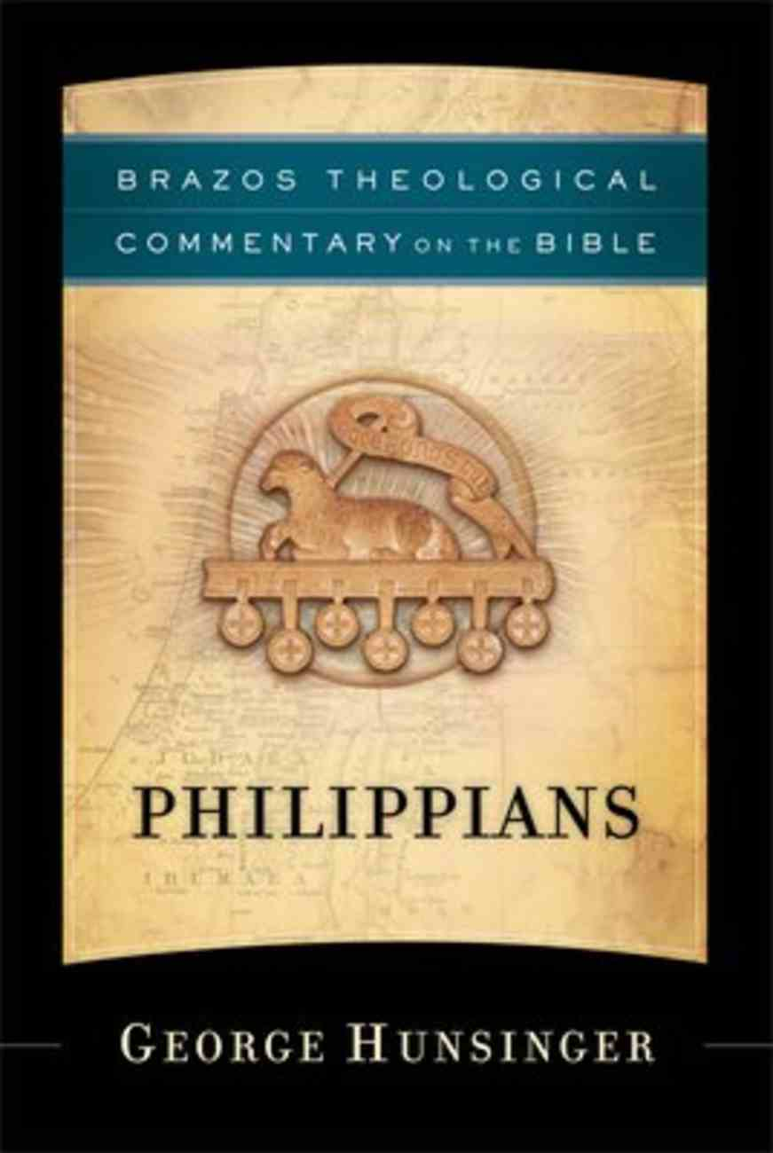 Philippians (Brazos Theological Commentary On The Bible Series) Hardback