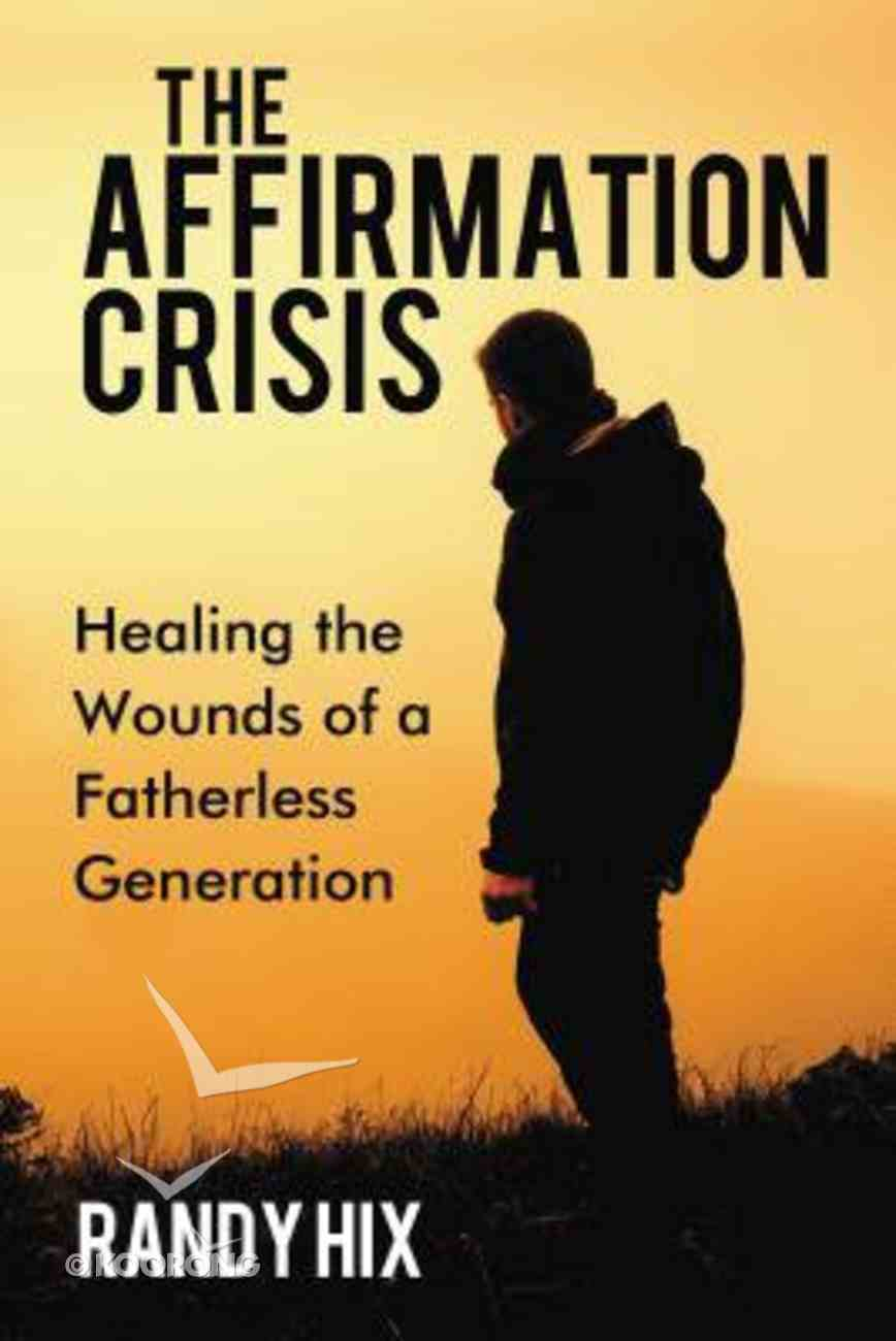 The Affirmation Crisis eBook