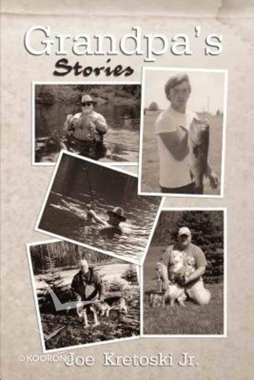 Grandpa?S Stories eBook
