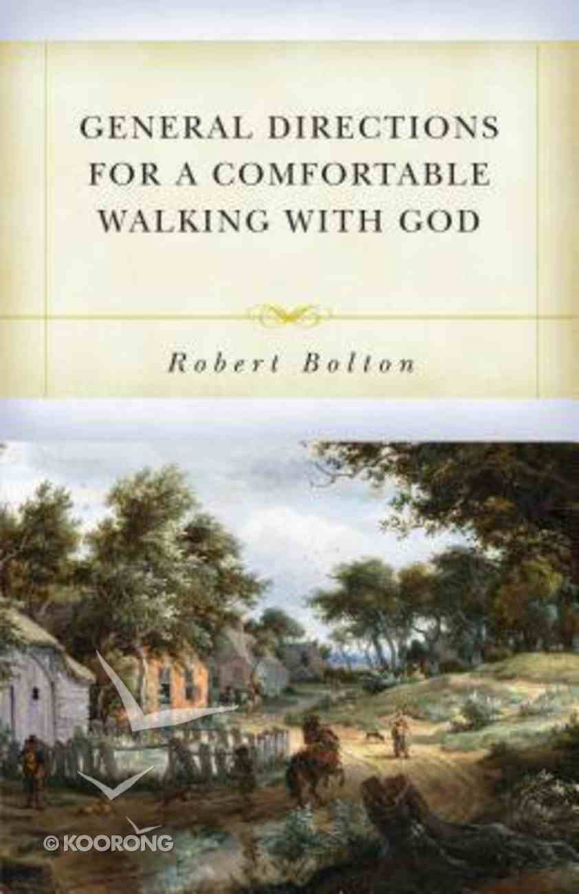 General Directions For a Comfortable Walking With God Paperback