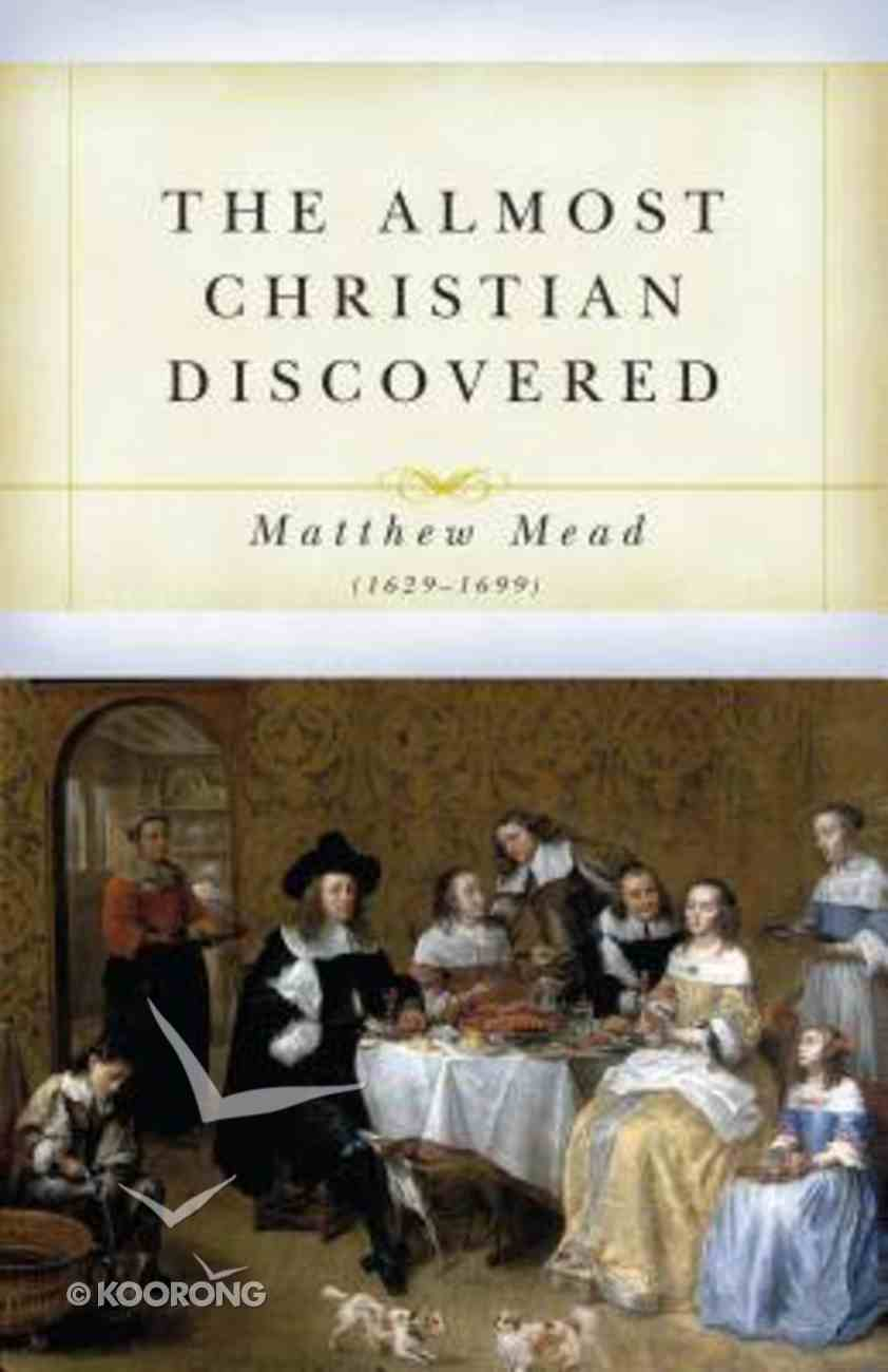 The Almost Christian Discovered Paperback