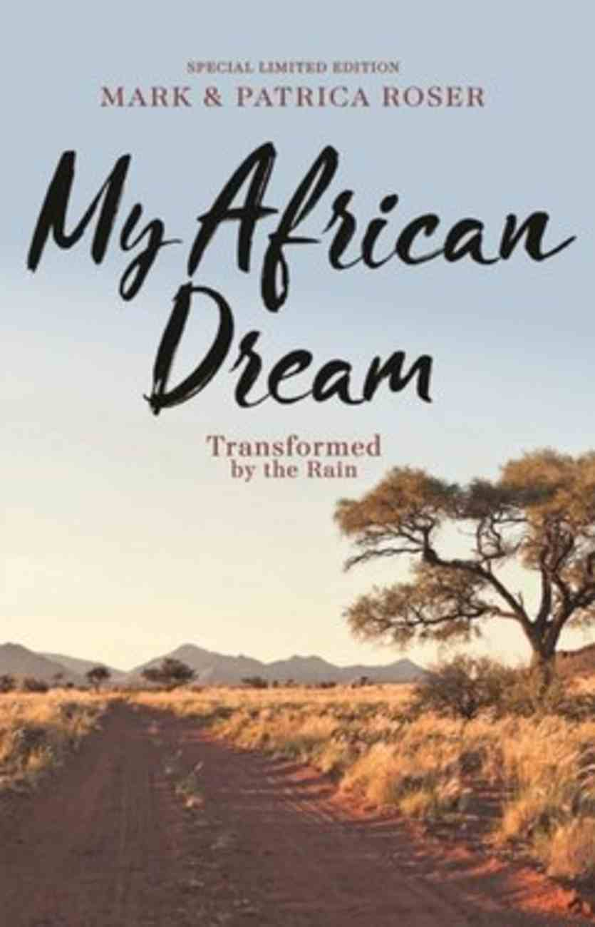 My African Dream: Transformed By the Rain Paperback