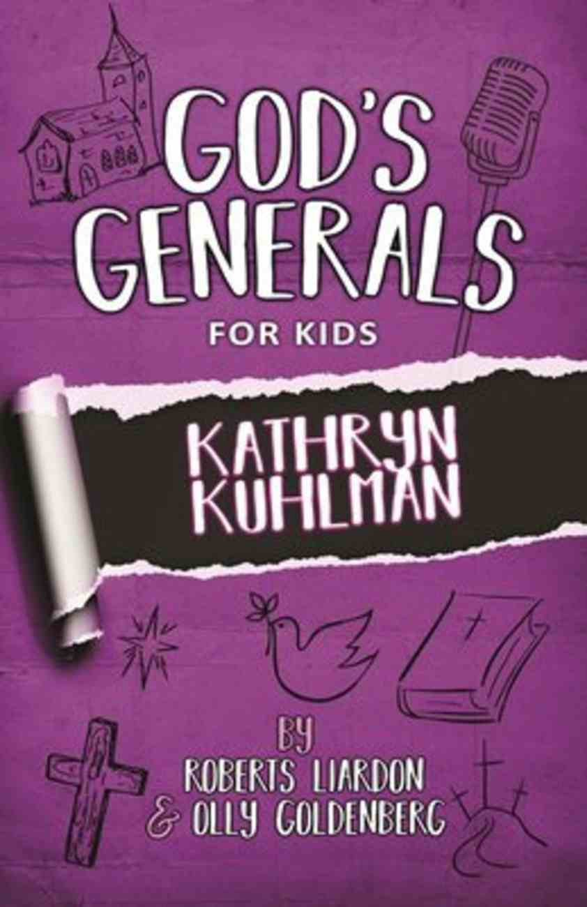 Kathryn Kuhlman (#01 in God's Generals For Kids Series) Paperback