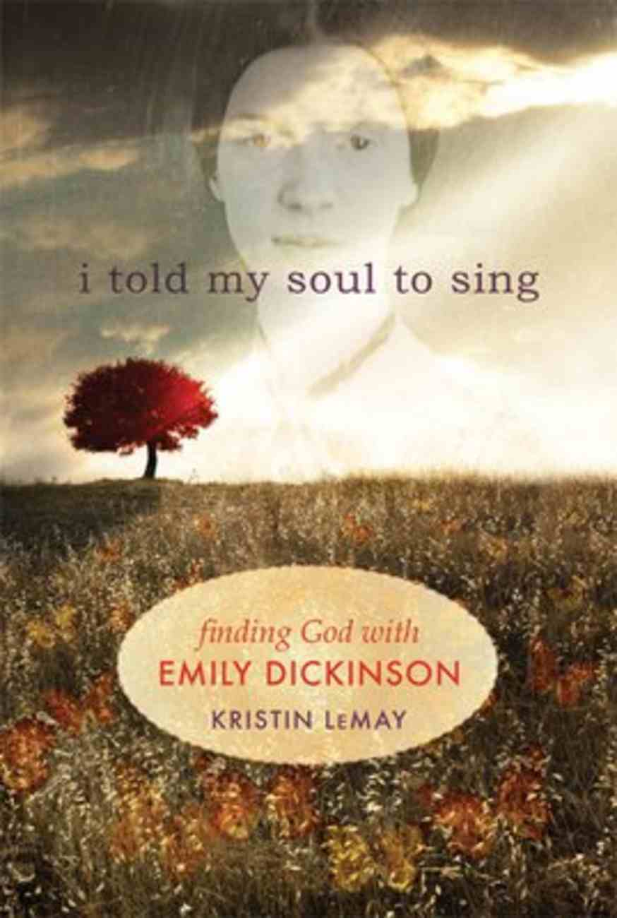 I Told My Soul to Sing Paperback