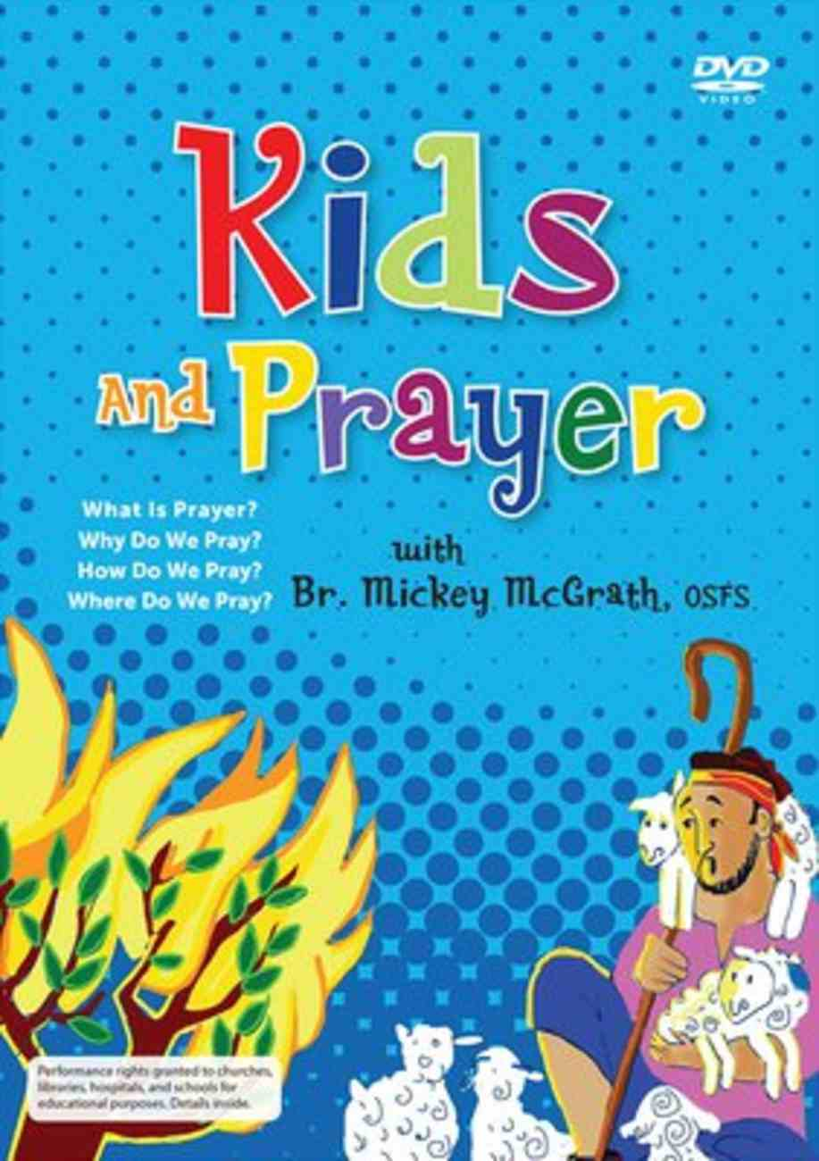 Kids and Prayer With Br. Mickey Mcgrath (For Catholics) DVD