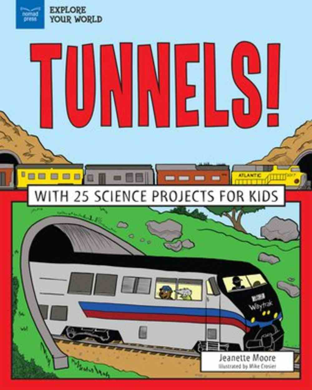 Explore Tunnels! Paperback
