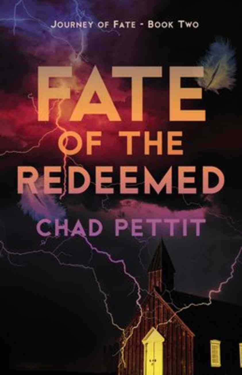 Fate of the Redeemed (#02 in Journey Of Fate Series) Paperback