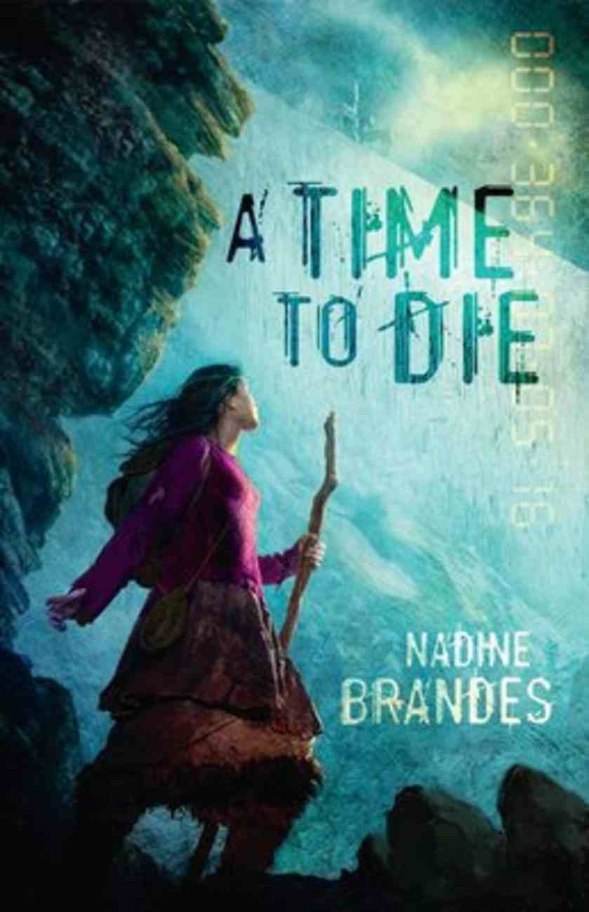 A Time to Die (#01 in Out Of Time Series) Paperback