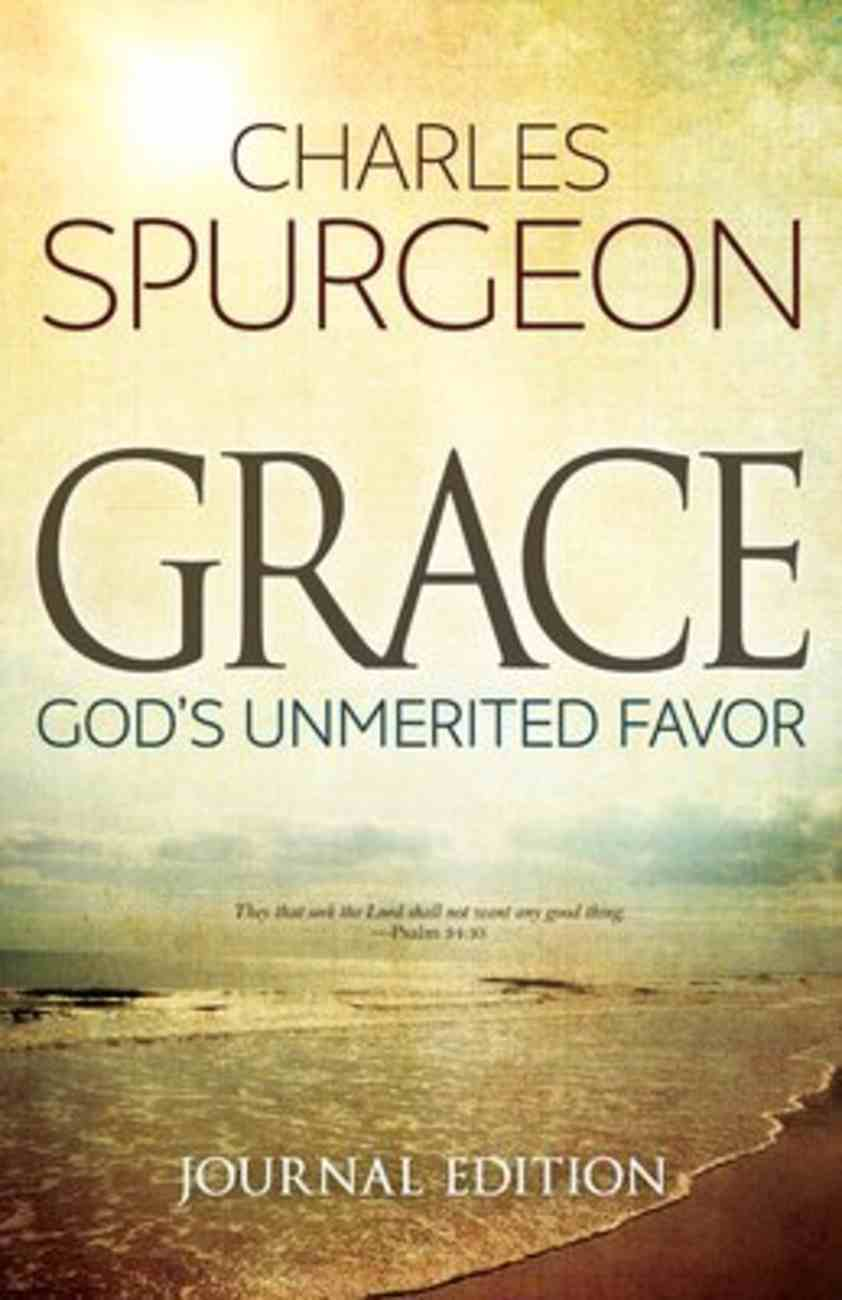 Grace: God's Unmerited Favor (Journal Edition) Paperback
