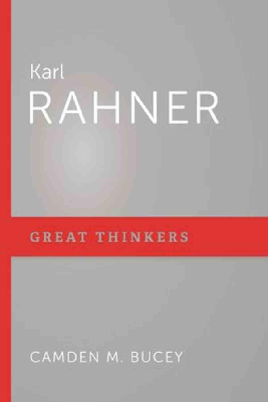Karl Rahner (Great Thinkers Series) Paperback