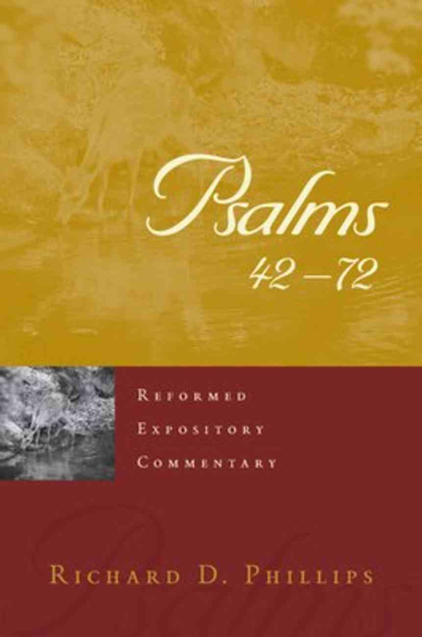 Psalms 42-72 (Reformed Expository Commentary Series) Hardback