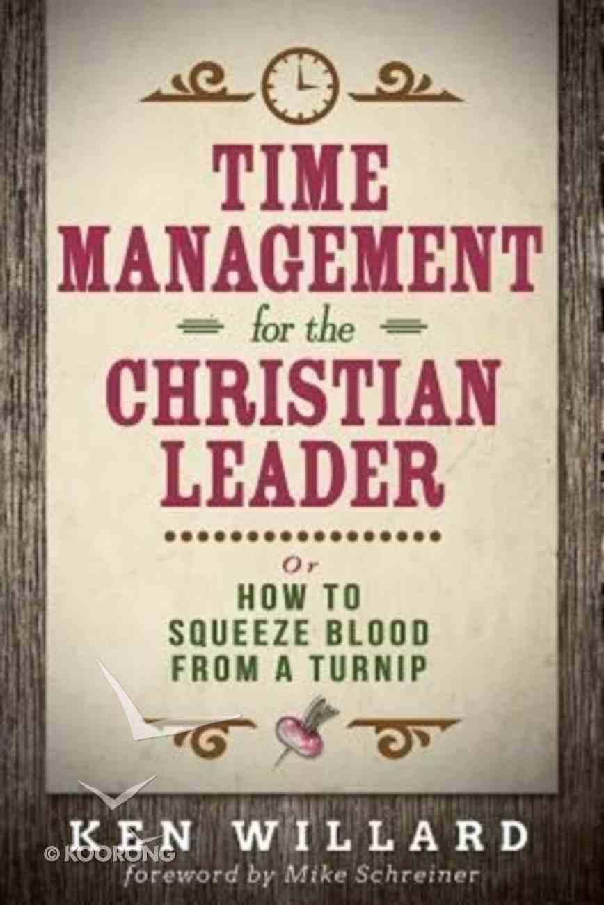 Time Management For the Christian Leader Paperback