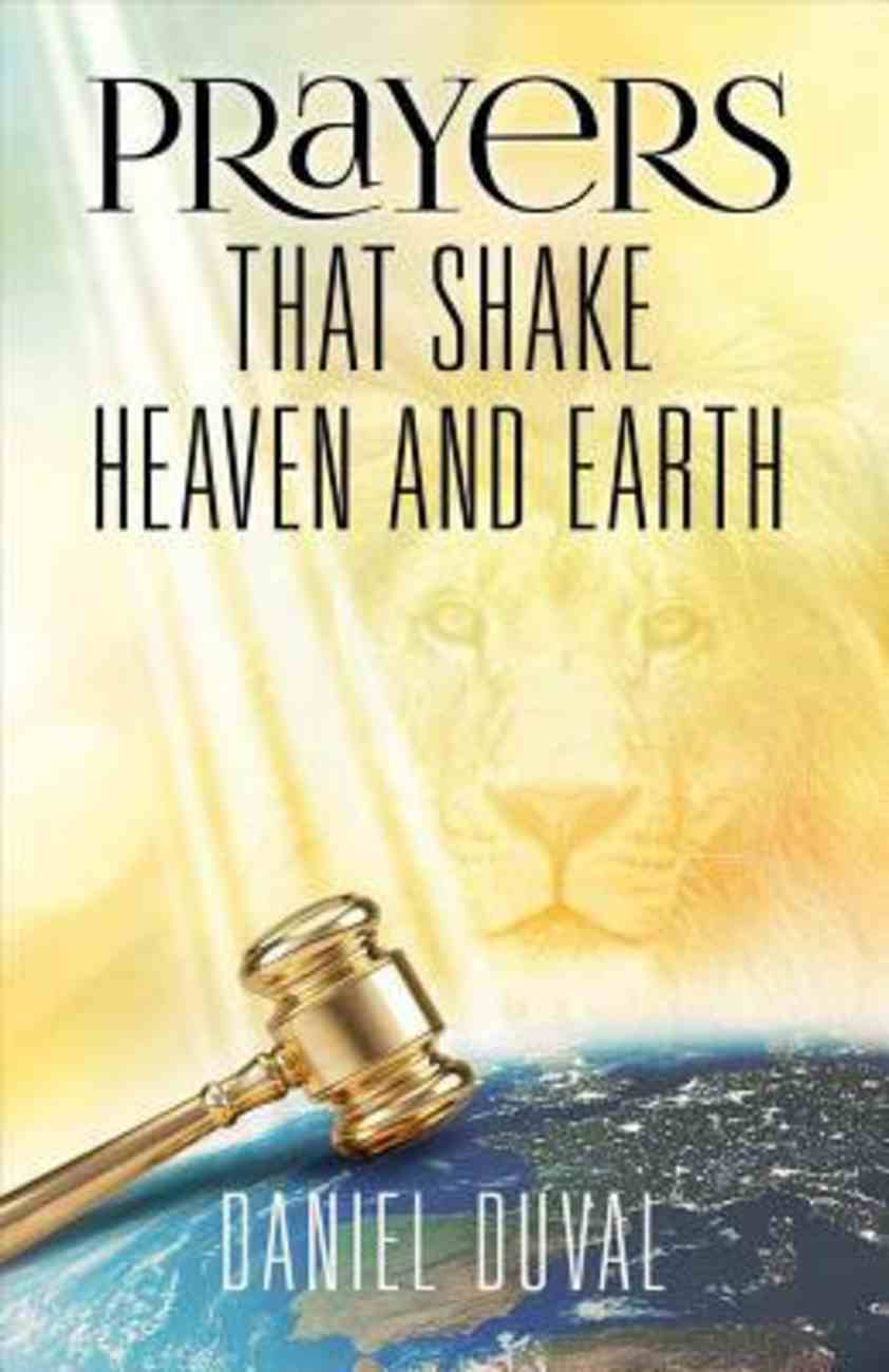 Prayers That Shake Heaven and Earth Paperback