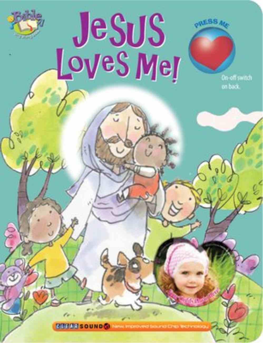 Jesus Loves Me! (My Bible Sing Along Book Series) Board Book