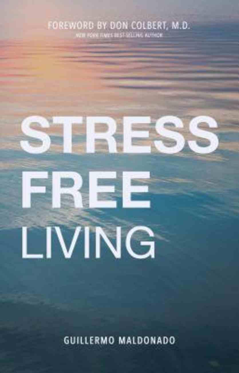 Stress-Free Living Paperback
