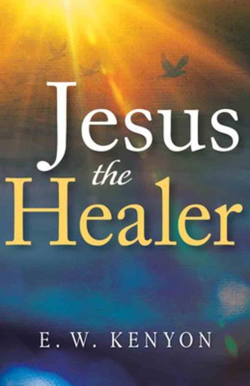 Jesus the Healer Paperback
