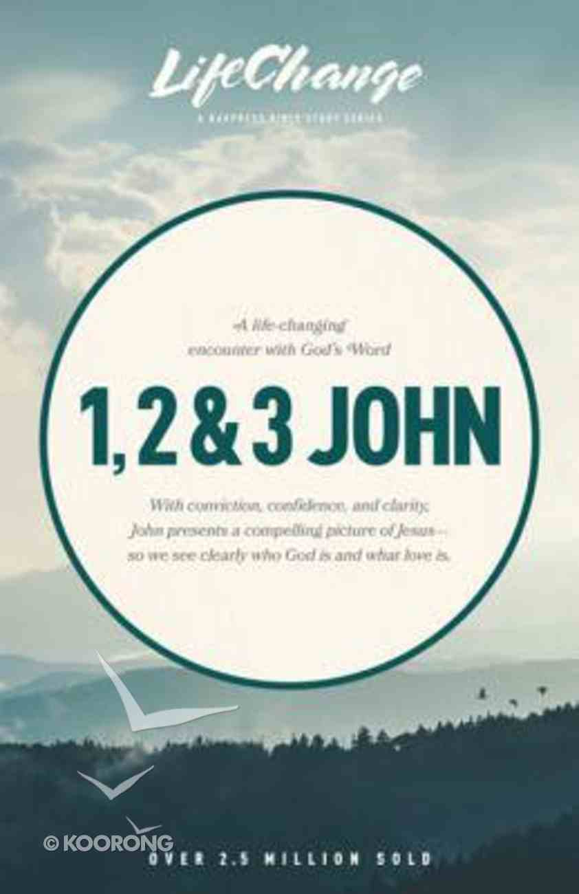 1, 2 & 3 John (Lifechange Study Series) eBook