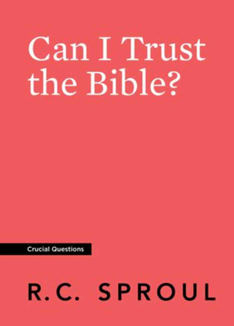 Can I Trust the Bible? (#02 in Crucial Questions Series) Paperback