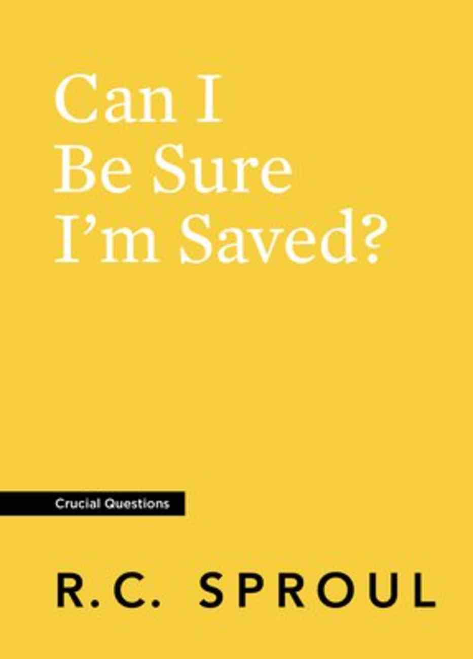 Can I Be Sure I'm Saved? (#07 in Crucial Questions Series) Paperback