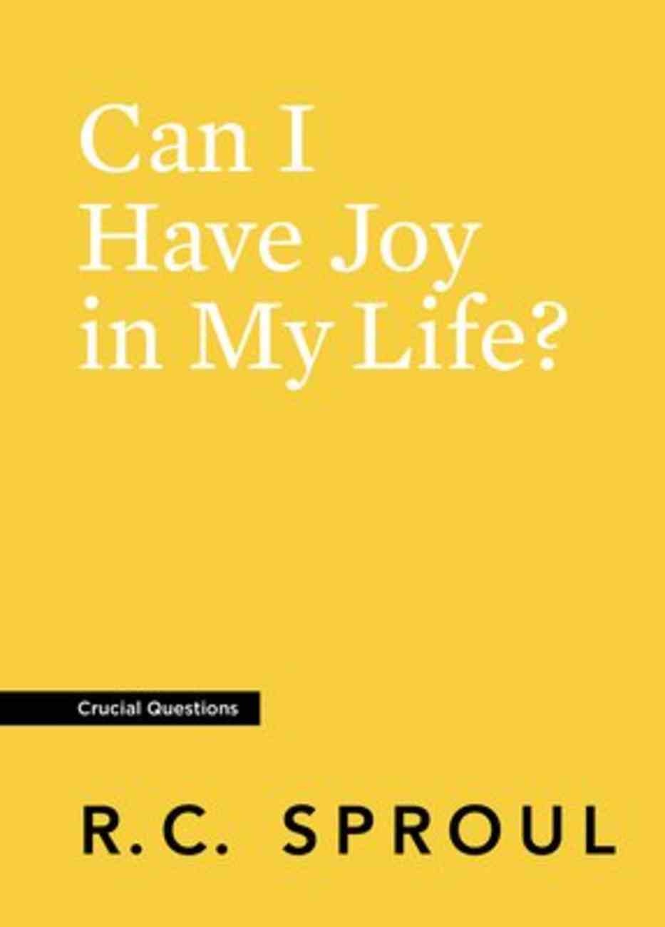 Can I Have Joy in My Life? (#12 in Crucial Questions Series) Paperback