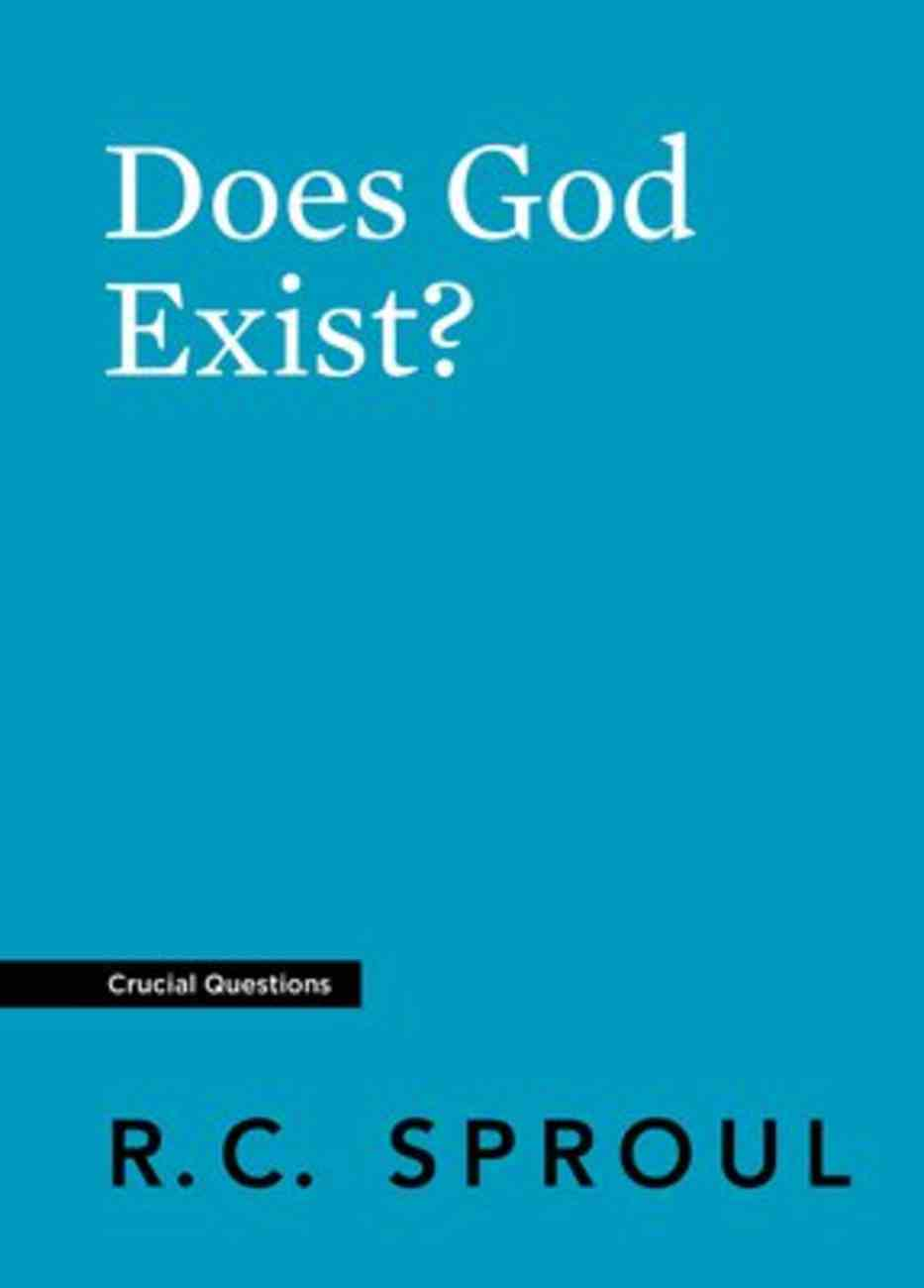 Does God Exist? (#29 in Crucial Questions Series) Paperback