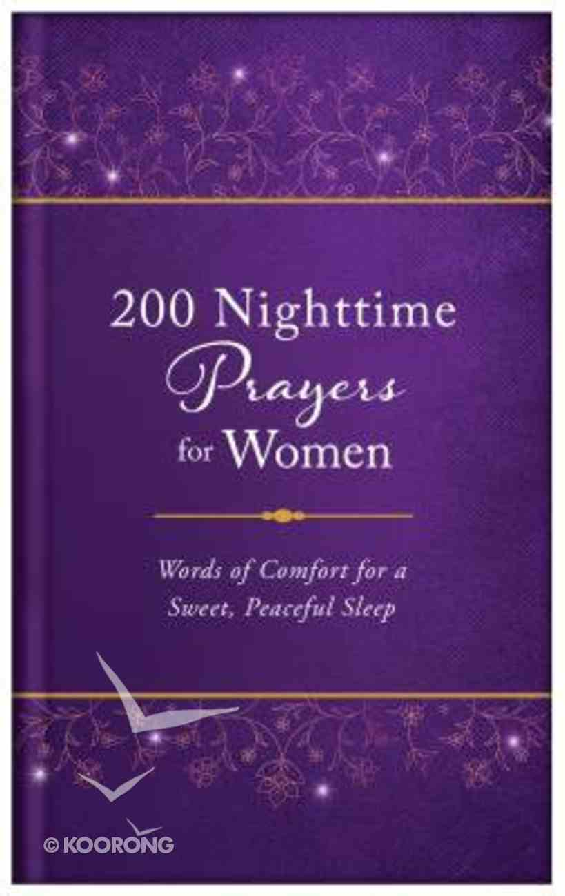 200 Nighttime Prayers For Women: Words of Comfort For a Sweet, Peaceful Sleep Hardback