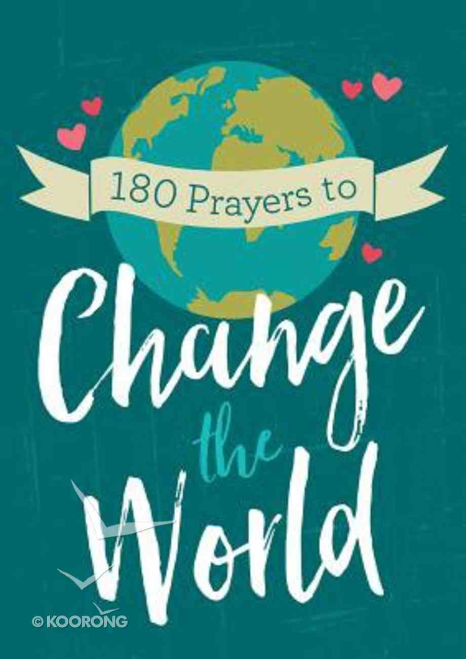 180 Prayers to Change the World Paperback