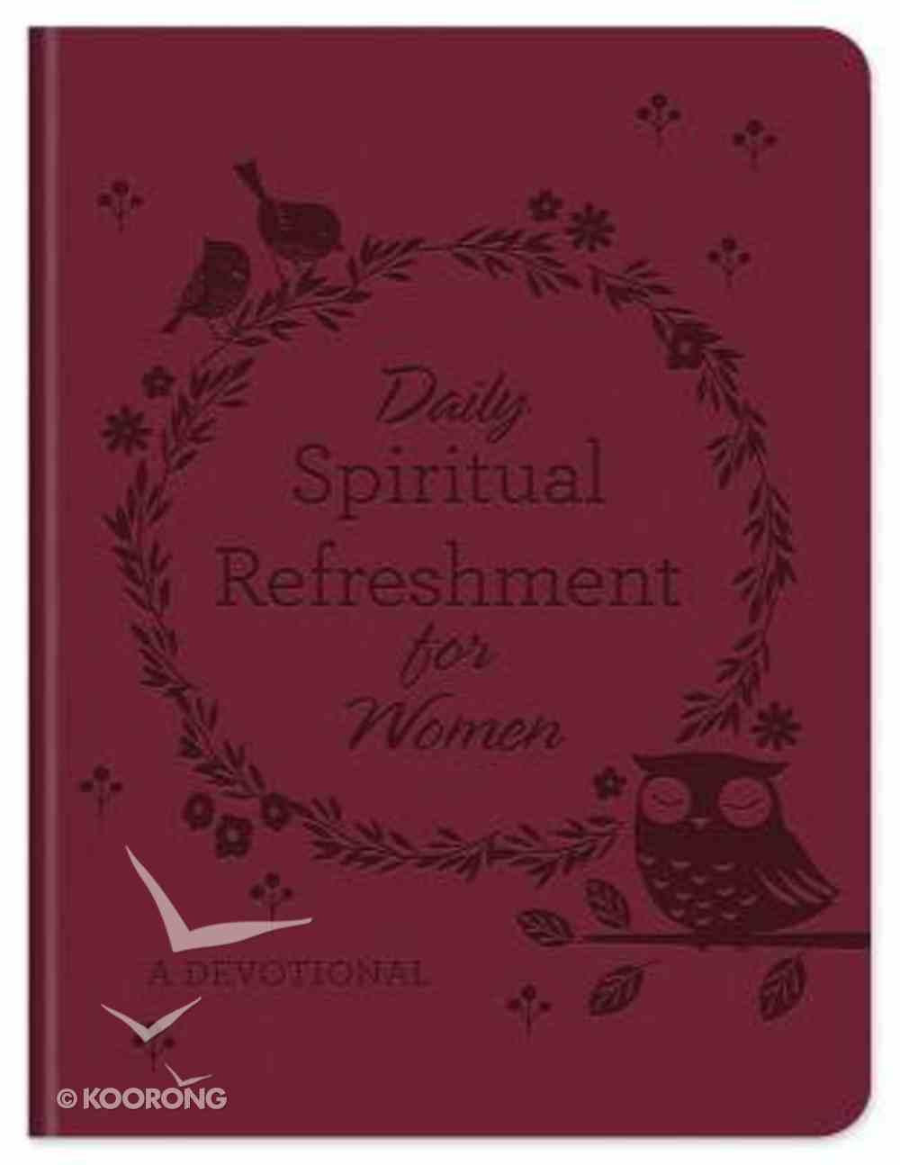 Daily Spiritual Refreshment For Women: A Devotional Paperback