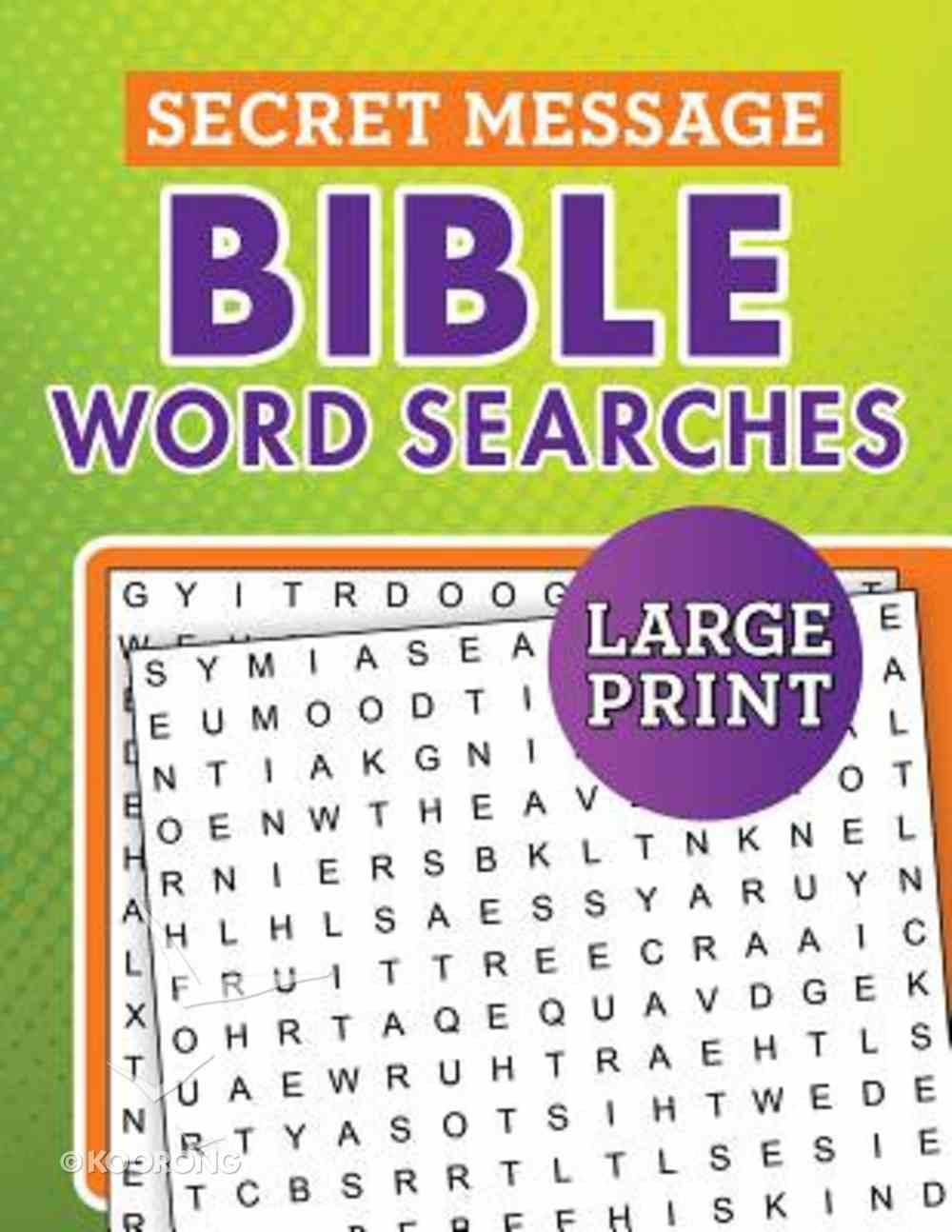 Secret Message Bible Word Searches Large Print Paperback