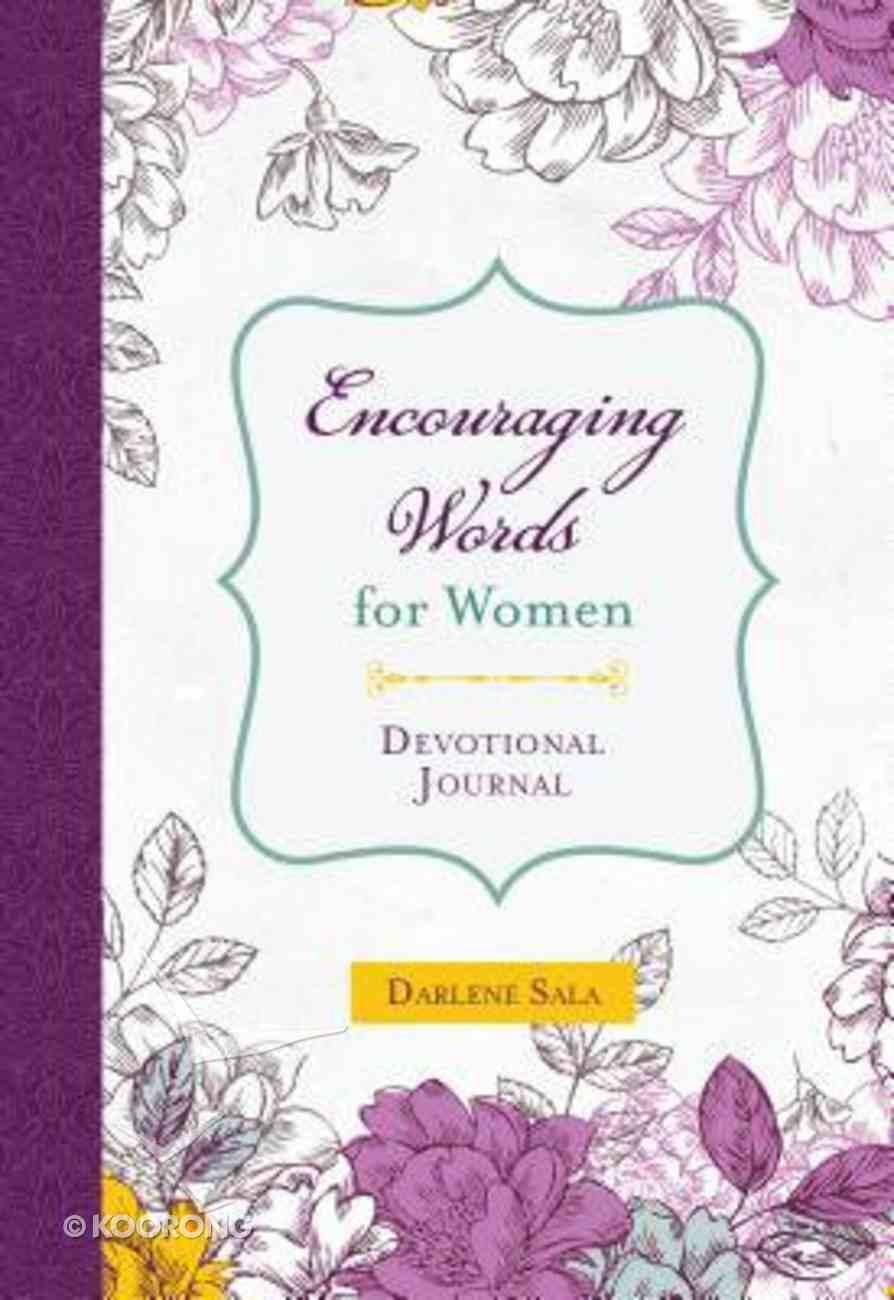 Encouraging Words For Women Devotional Journal Spiral